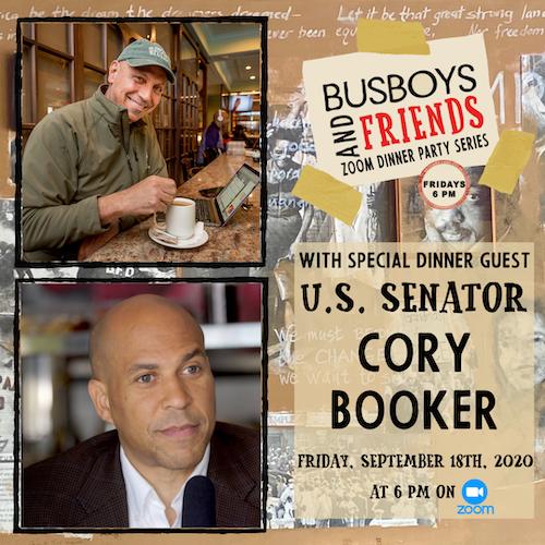 Senator Cory Booker: Busboys and Friends Zoom Dinner