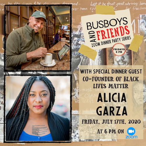 Alicia Garza: Busboys and Friends! Zoom Dinner