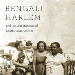 A Special Edition of A.C.T.O.R.: Bengali Harlem and the Lost Histories of South Asian America