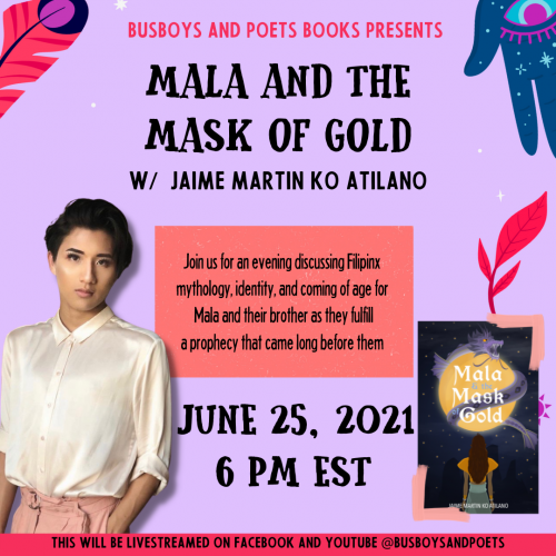 Busboys and Poets Books Presents Mala & the Mask of Gold with Jaime Martin Ko Atilano