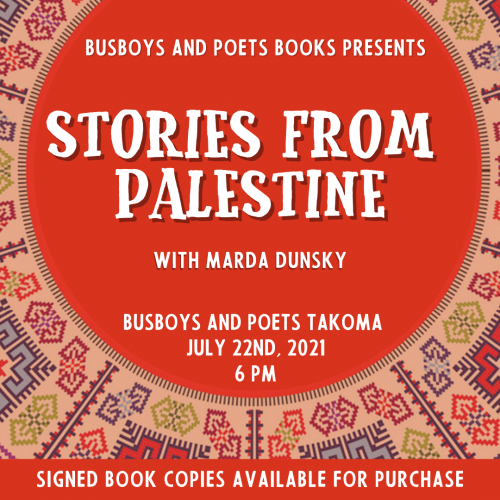 Busboys and Poets Presents STORIES FROM PALESTINE with Marda Dunsky