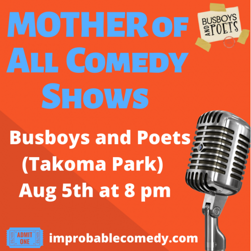 Improbable Comedy Presents: The MOTHER of All Comedy Shows