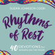 Rhythms of Rest: Book Launch and Author Talk
