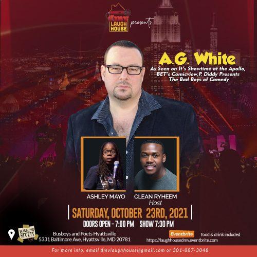 A.G White | Comedy Show